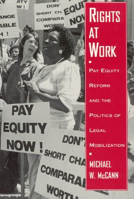 Rights at Work By McCann, Michael W.